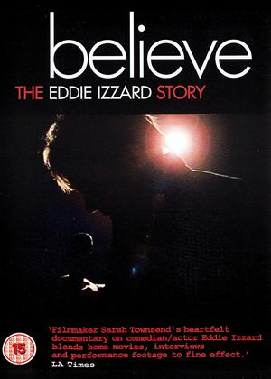 Believe: The Eddie Izzard Story Online DVD Rental