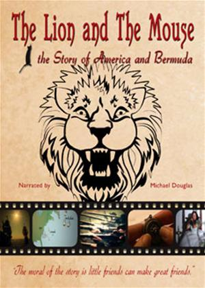 Rent The Lion and The Mouse: The Story of America and Bermuda Online DVD Rental