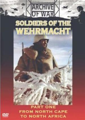 Rent Soldiers of the Wehrmacht: Part 1: From North Cape to North Africa Online DVD Rental