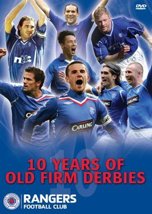 Rangers: 10 Years of Old Firm Derbies Online DVD Rental