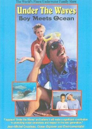 Rent Under the Waves: Boy Meets Ocean Online DVD Rental