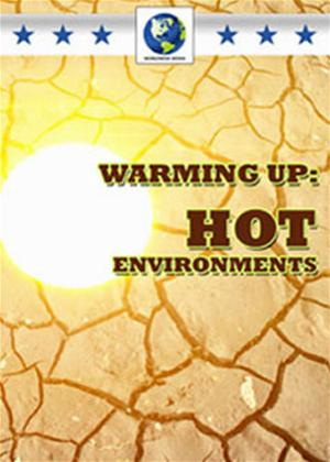 Rent Warming Up: Hot Environments Online DVD Rental