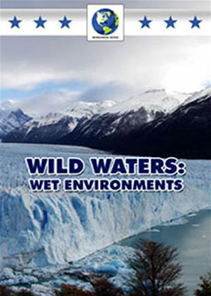 Rent Wild Waters: Wet Environments Online DVD Rental