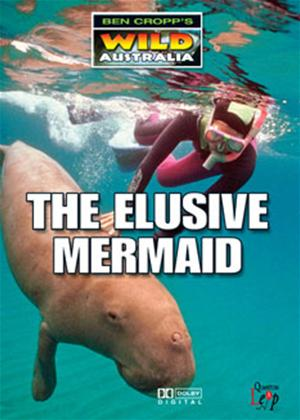 Rent Ben Cropp's Wild Australia: The Elusive Mermaid Online DVD Rental