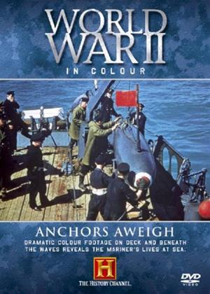 World War II in Colour: Anchors Away Online DVD Rental