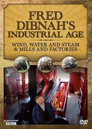 Fred Dibnahs Industrial Age: Wind, Water and Steam and Mill and Factories Online DVD Rental