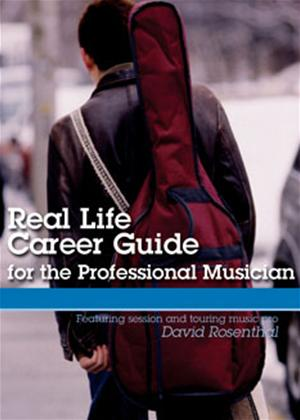 Rent Real Life Career Guide for the Professional Musician Online DVD Rental