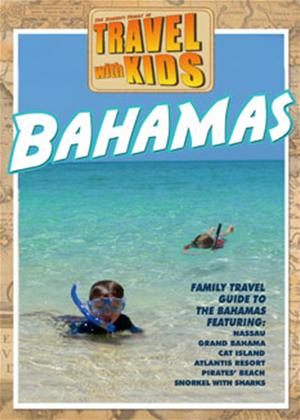 Rent Travel with Kids: Bahamas Online DVD Rental