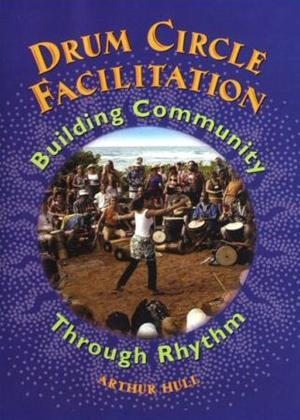 Drum Circle Facilitation: Building Community Through Rhythm Online DVD Rental
