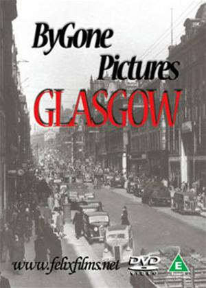 Rent Bygone Pictures: Glasgow Online DVD Rental