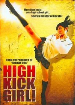 Rent High Kick Girl! (aka Hai kikku gâru) Online DVD Rental