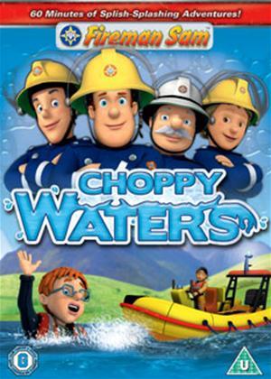 Rent Fireman Sam: Choppy Waters Online DVD Rental