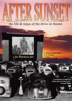 After Sunset: The Life and Times of The Drive in Theatre Online DVD Rental