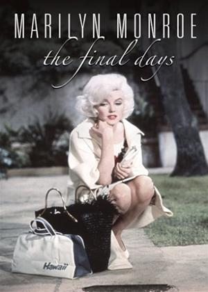 The Final Days Documentary: Marilyn Monroe Online DVD Rental