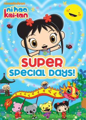 Ni Hao, Kai-Lan: Super Special Days! Online DVD Rental