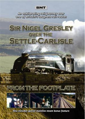 Rent Sir Nigel Gresley Over the Settle and Carlisle: From the Footplate Online DVD Rental