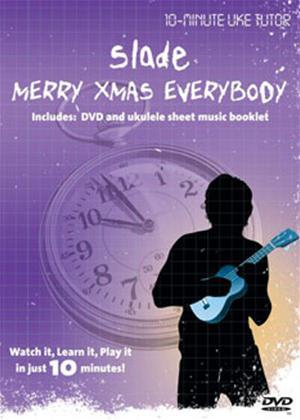Rent 10 Minute Uke Tutor: Slade: Merry Christmas Everybody Online DVD Rental
