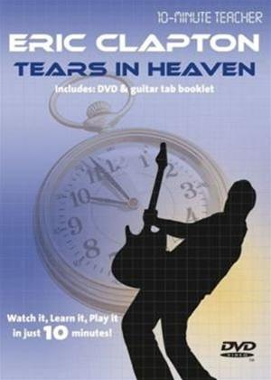 10 Minute Teacher: Eric Clapton: Tears in Heaven Online DVD Rental