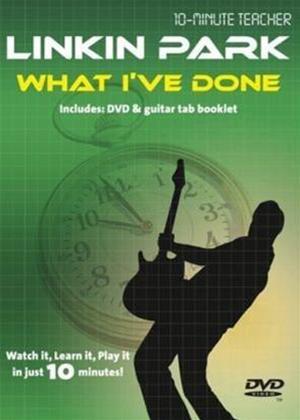 10 Minute Teacher: Linkin Park: What I've Done Online DVD Rental