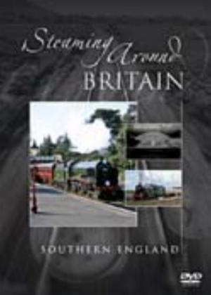 Rent Steaming Around Britain: Southern England Online DVD Rental