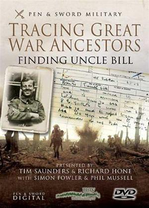 Rent Tracing Great War Ancestors: Finding Uncle Bill Online DVD Rental