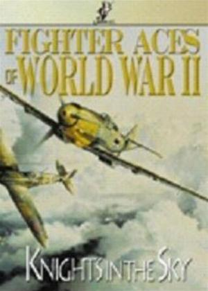 Rent Fighter Aces of World War II: Knights in the Sky Online DVD Rental