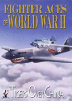 Rent Fighter Aces of World War II: Tigers Over China Online DVD Rental