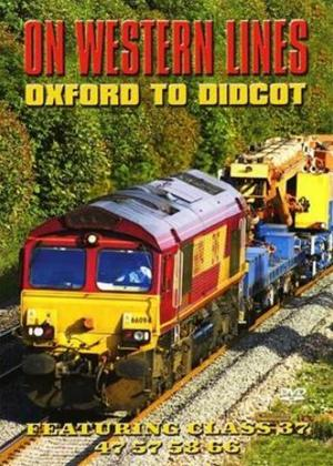 On Western Lines: Oxford to Didcot Online DVD Rental