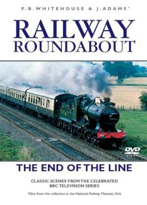 Rent Railway Roundabout: To the End of the Line Online DVD Rental