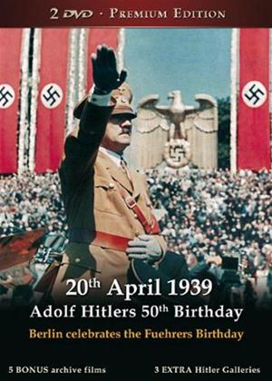 Rent 20th April 1939: Adolf Hitlers 50th Birthday Online DVD Rental