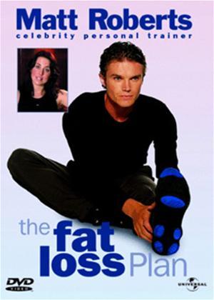 Rent Matt Roberts: The Fat Loss Plan Online DVD Rental