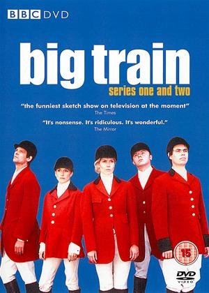 Rent Big Train: Series 1 and 2 Online DVD Rental