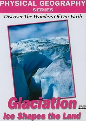 Physical Geography: Glaciers Online DVD Rental