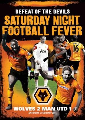 Rent Saturday Night Football Fever: Wolves 2: Man Utd 1 Online DVD Rental