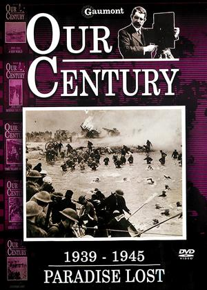 Rent Our Century: 1939 - 1945: Paradise Lost Online DVD Rental