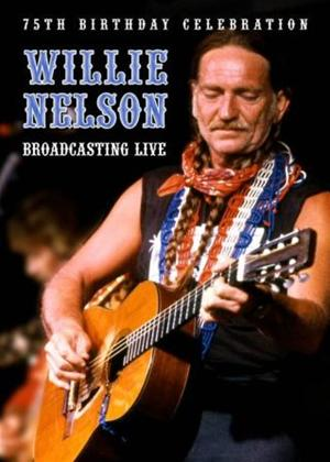 Willie Nelson: 75Th Birthday Celebration Broadcasting Live Online DVD Rental