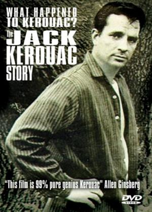 Rent Whatever Happened to Kerouac? the Jack Kerouac Story Online DVD Rental