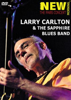 Rent Larry Carlton and the Sapphire Blues Band: Paris Concert Online DVD Rental