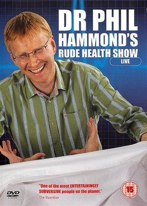 Rent Dr Phil Hammond's Rude Health Show: Live Online DVD Rental