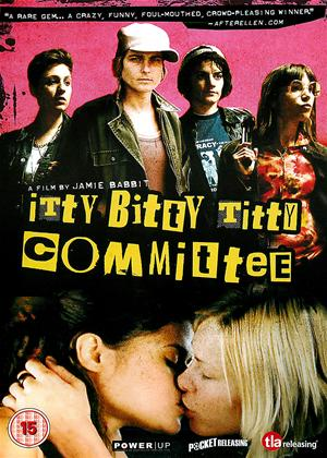 Itty Bitty Titty Committee Online DVD Rental