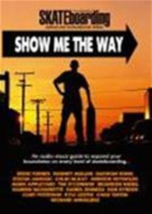 Transworld Skateboarding: Show Me the Way Online DVD Rental