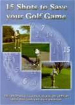 15 Shots to Save Your Golf Game Online DVD Rental
