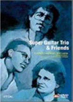 Rent Super Guitar Trio and Friends Online DVD Rental