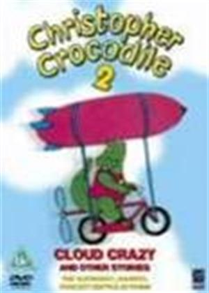 Rent Christopher Crocodile: Cloud Crazy Online DVD Rental