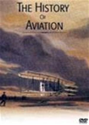 Rent The History of Aviation Online DVD Rental