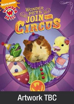 Rent Wonder Pets: Join the Circus Online DVD Rental