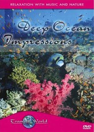 Rent Tranquil World: Deep Ocean Impressions Online DVD Rental