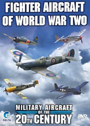 Military Aircraft of the 20th Century: Fighter Aircraft of World War Two Online DVD Rental
