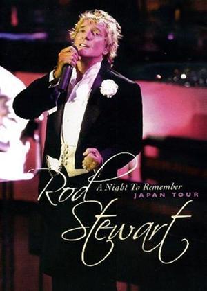 Rent Rod Stewart: A Night to Remember Online DVD Rental