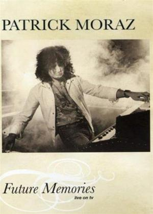 Rent Patrick Moraz: Future Memories: Live on TV Online DVD Rental